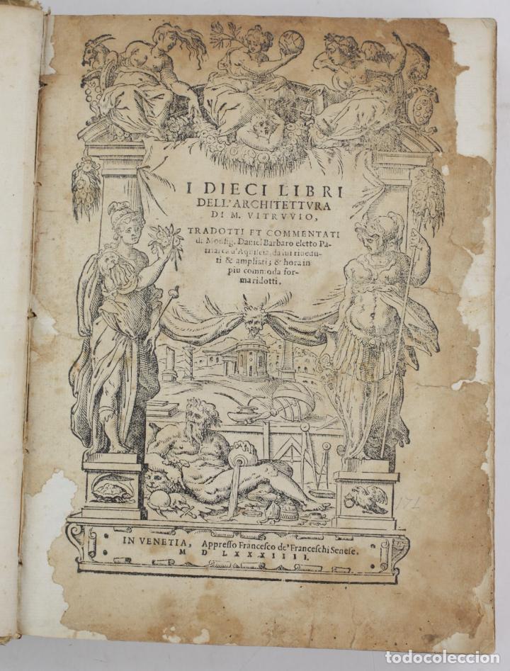 I DIECI LIBRI DELL'ARCHITETTURA DI M. VITRUVIO, 1585, RESTAURADO, CON GRABADOS, VENETIA. 25X18,5CM (Libros Antiguos, Raros y Curiosos - Bellas artes, ocio y coleccion - Arquitectura)