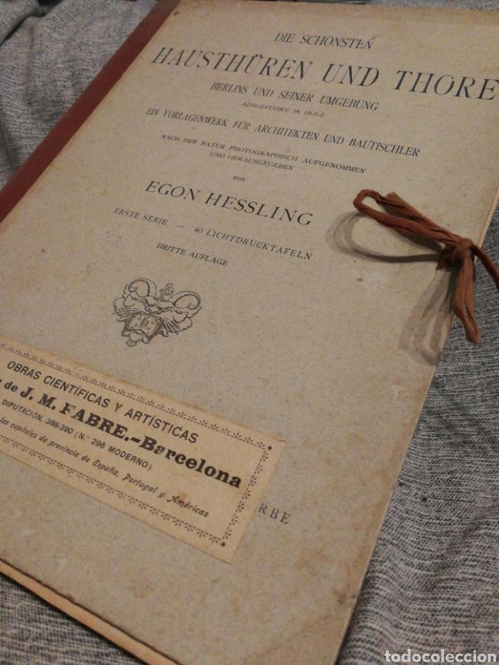 Libros antiguos: HAUSTHÜREN UND THORE- EGON HESSLING (40 LÁMINAS), ARQUITECTURA PUERTAS ENTRADA 1900s, J.M.FABRE.E. - Foto 2 - 162130685