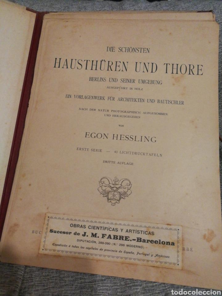 Libros antiguos: HAUSTHÜREN UND THORE- EGON HESSLING (40 LÁMINAS), ARQUITECTURA PUERTAS ENTRADA 1900s, J.M.FABRE.E. - Foto 3 - 162130685