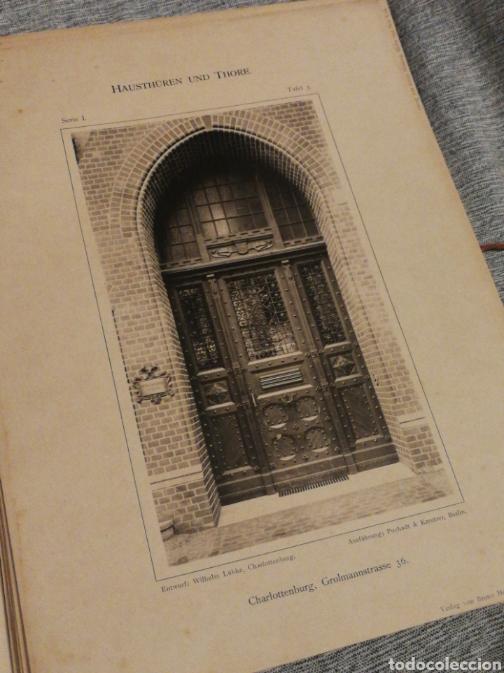 Libros antiguos: HAUSTHÜREN UND THORE- EGON HESSLING (40 LÁMINAS), ARQUITECTURA PUERTAS ENTRADA 1900s, J.M.FABRE.E. - Foto 5 - 162130685