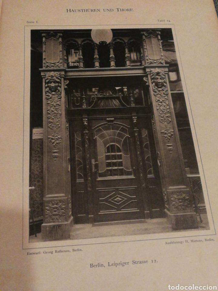Libros antiguos: HAUSTHÜREN UND THORE- EGON HESSLING (40 LÁMINAS), ARQUITECTURA PUERTAS ENTRADA 1900s, J.M.FABRE.E. - Foto 8 - 162130685