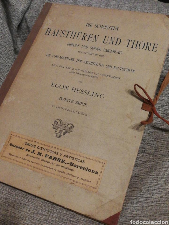HAUSTHÜREN UND THORE ZWEITE SERIE-EGON HESSLING(40 LÁMINAS), ARQUITECTURA PUERTAS ENTRADA, 1900'S.E. (Libros Antiguos, Raros y Curiosos - Bellas artes, ocio y coleccion - Arquitectura)