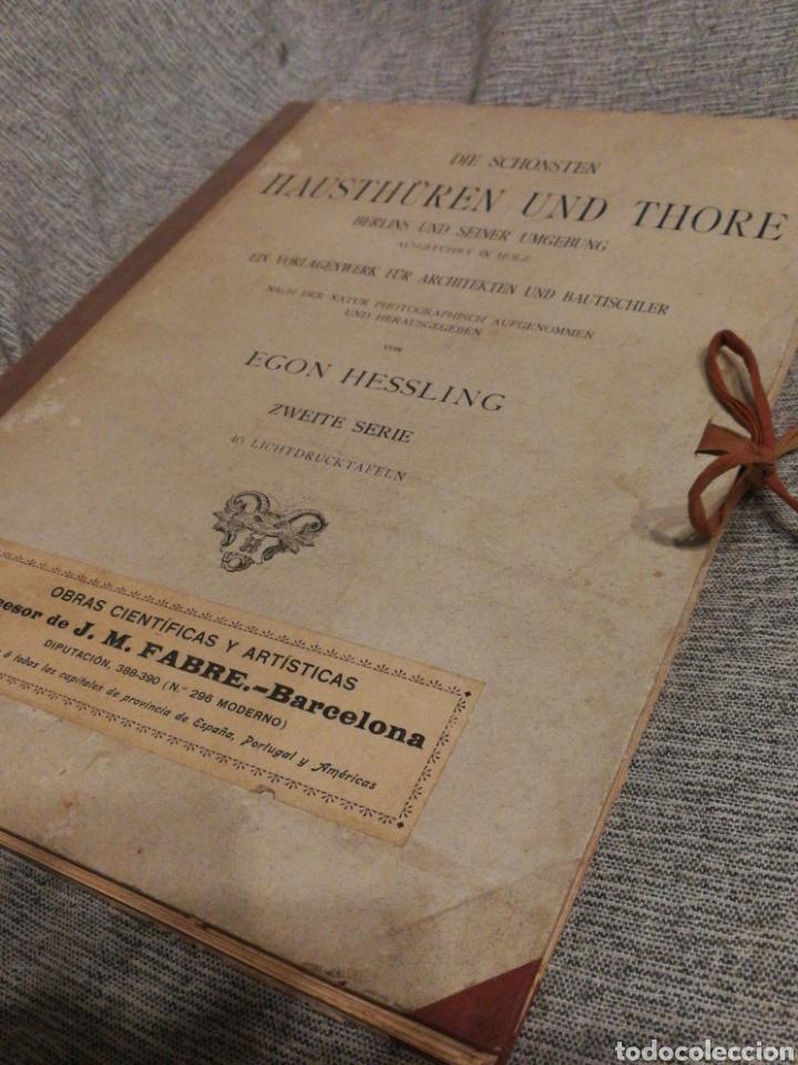 Libros antiguos: HAUSTHÜREN UND THORE ZWEITE SERIE-EGON HESSLING(40 LÁMINAS), ARQUITECTURA PUERTAS ENTRADA, 1900s.E. - Foto 2 - 162131013