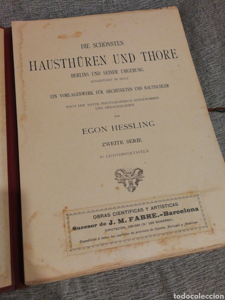 Libros antiguos: HAUSTHÜREN UND THORE ZWEITE SERIE-EGON HESSLING(40 LÁMINAS), ARQUITECTURA PUERTAS ENTRADA, 1900s.E. - Foto 3 - 162131013