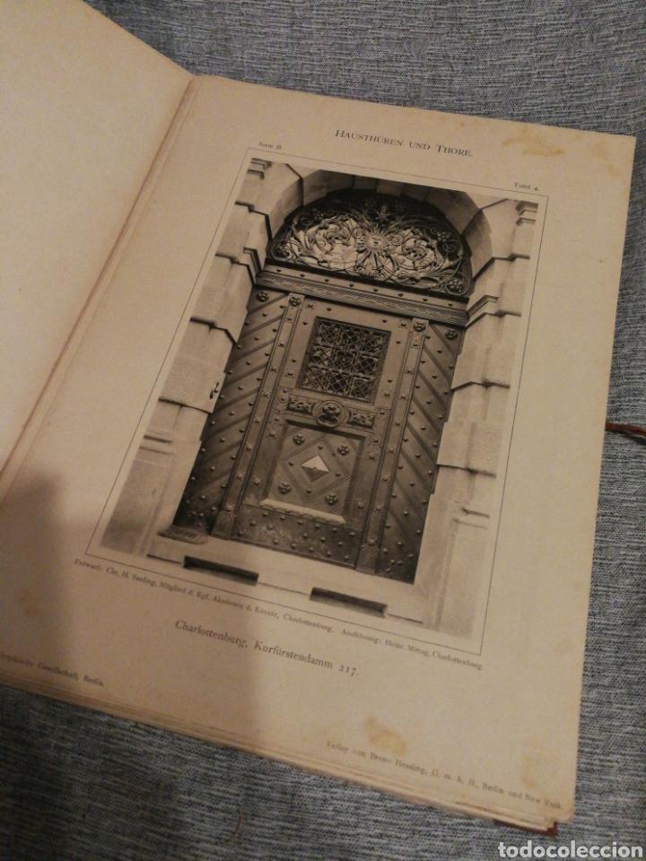 Libros antiguos: HAUSTHÜREN UND THORE ZWEITE SERIE-EGON HESSLING(40 LÁMINAS), ARQUITECTURA PUERTAS ENTRADA, 1900s.E. - Foto 6 - 162131013