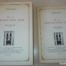 Libros antiguos: DE LA ARQUITECTURA CIVIL. BENITO BAILS. 2 VOLS. (COMPLETO). FACSÍMIL. Lote 164811342