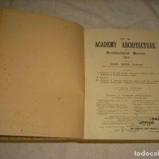 Libros antiguos: ACADEMY ARCHITECTURE 1911 ALEX KOCH ARCHITECT VOL. 39 . LONDON . 156 PAG.. Lote 165330530
