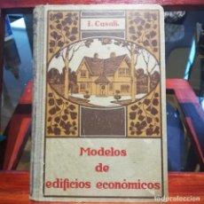 Libros antiguos: MODELOS DE EDIFICIOS ECONOMICOS--I. CASALI-GUSTAVO GILI--1926-MUY BUEN ESTADO. Lote 165727738