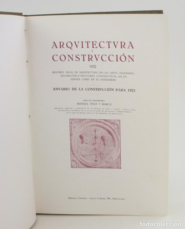 Libros antiguos: Arquitectura y construcción, 1922, Manuel Vega March, anuario construcción para 1923, Barcelona. - Foto 3 - 166243054