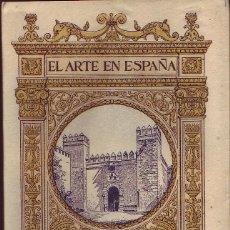 Libros antiguos: EL ALCÁZAR DE SEVILLA. CUARENTA Y OCHO ILUSTRACIONES,TEXTO DE JUAN DE MATA CARRIAZO. CA. 1920. Lote 166380294