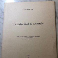 Libros antiguos: LA CIUDAD IDEAL DE ARISTÓTELES-RABASF-LCV(13€). Lote 166702026