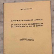 Libros antiguos: LA PIROTECHNIA DE BIRINGUCCIO EN LA BIBLIOTECA DE JUAN DE HERRERA-CB--LCV(13€). Lote 166702262