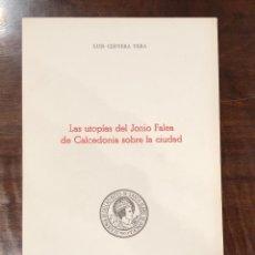 Libros antiguos: LAS UTOPIAS DEL JONIO FALEA DECALCEDONIA SOBRE LA CIUDAD-LCV(13€). Lote 166705502