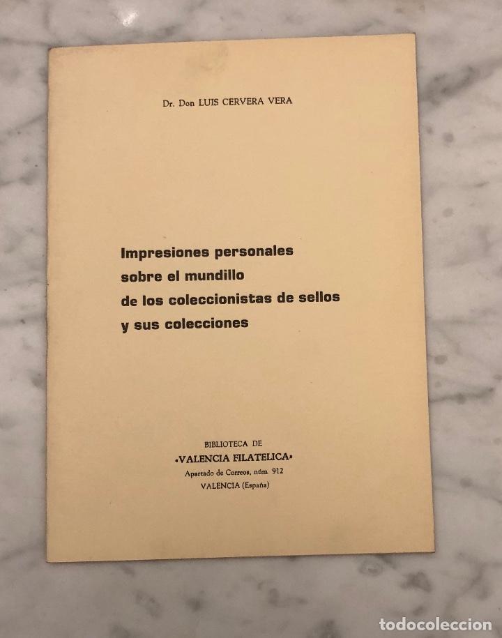 IMPRESIONES PERSONALES SOBRE EL MUNDILLO DE LOS COLECCIONISTAS DE SELLOS Y SUS COLECCIONES -LCV(13€) (Libros Antiguos, Raros y Curiosos - Bellas artes, ocio y coleccion - Arquitectura)