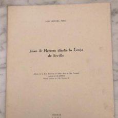Libros antiguos: JUAN DE HERRERA DISEÑA LA LONJA DE SEVILLA -RABASF-LCV(13€). Lote 166717806