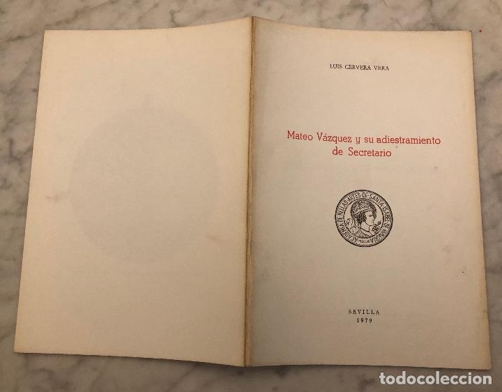 Libros antiguos: Mateo Vázquez y su adiestramiento de secretario Sevilla-RASIH-LCV(13€) - Foto 5 - 166717982