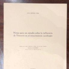 Libros antiguos: NOTAS PARA UN ESTUDIO SOBRE LA INFLUENCIA DEVITRUBIO EN EL RENACIMIENTO CAROLINGIO-LCV(13€). Lote 166718142
