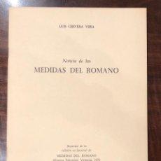 Libros antiguos: NOTICIA LAS MEDIDAS DEL ROMANO-LCV(13€). Lote 166718202