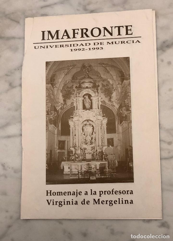 HOMENAJE A LA PROFESORA VIRGINIA DE MERGELINA-IMAFRONTE-MURCIA-LCV(13€) (Libros Antiguos, Raros y Curiosos - Bellas artes, ocio y coleccion - Arquitectura)