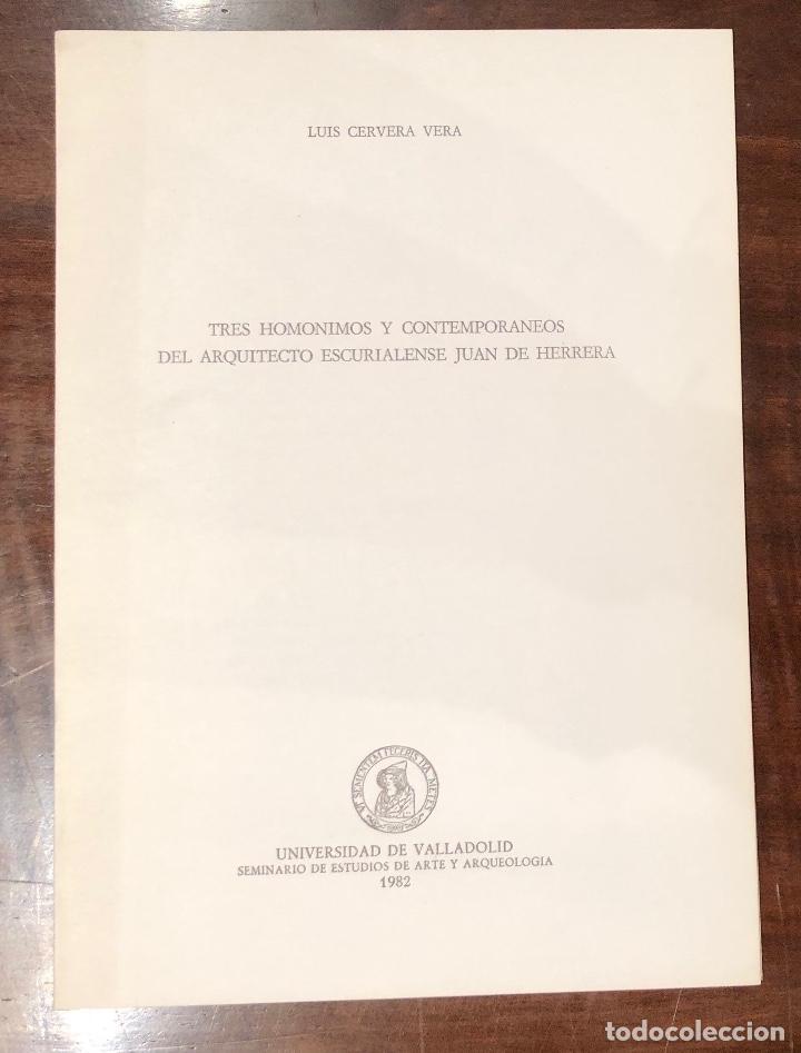 TRES HOMONIMOS Y CONTEMPORÁNEOS DEL ARQUITECTO ESCURIALENSE JUAN DE HERRERA-LCV(13€) (Libros Antiguos, Raros y Curiosos - Bellas artes, ocio y coleccion - Arquitectura)