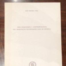 Libros antiguos: TRES HOMONIMOS Y CONTEMPORÁNEOS DEL ARQUITECTO ESCURIALENSE JUAN DE HERRERA-LCV(13€). Lote 166725054