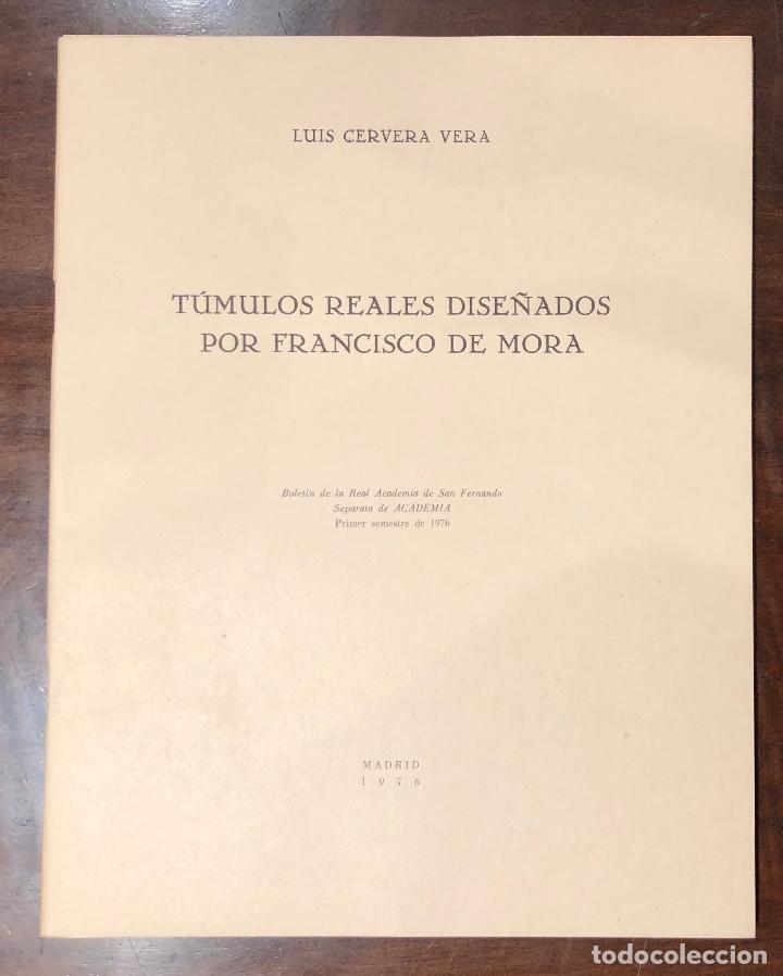 TUMULOS REALES DISEÑADOS POR FRANCISCO DE MORA-LCV(13€) (Libros Antiguos, Raros y Curiosos - Bellas artes, ocio y coleccion - Arquitectura)