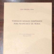 Libros antiguos: TUMULOS REALES DISEÑADOS POR FRANCISCO DE MORA-LCV(13€). Lote 166725086