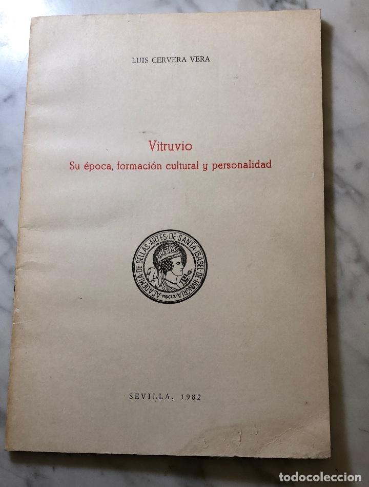VITRUBIO. SU ÉPOCA FORMACIÓN CULTURAL Y PERSONALIDAD. SEVILLA-RASIH-LCV(13€) (Libros Antiguos, Raros y Curiosos - Bellas artes, ocio y coleccion - Arquitectura)