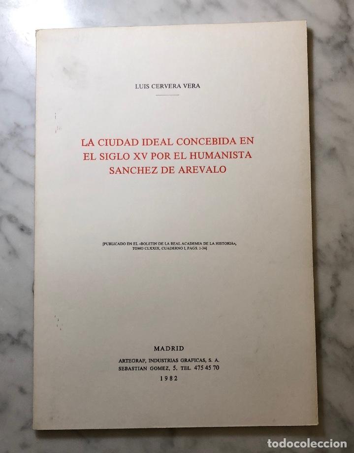 LA CIUDAD IDEAL CONCEBIDA EN EL SIGLO XV POR EL HUMANISTA SÁNCHEZ DE ARÉVALO-RABASF-LCV(13€) (Libros Antiguos, Raros y Curiosos - Bellas artes, ocio y coleccion - Arquitectura)