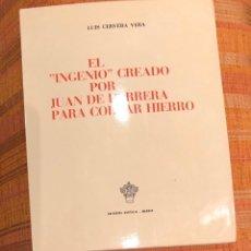 Libros antiguos: EL INGENIO CREADO POR JUAN DE HERRERA PARA CORTAR HIERRO-LCV(29€). Lote 166952636