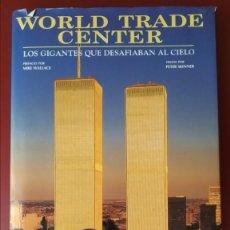 Libros antiguos: WORLD TRADE CENTER ORIGINAL 2002. Lote 167042744
