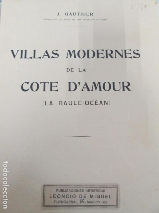 Libros antiguos: VILLAX MODERNES DE LA COTE D´AMOUR. LA BAULE OCEAN. J. GAUTHIER. 1930. ARQUITECTURA VILLAS MODERNAS. - Foto 7 - 167874084