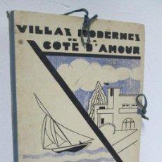 Libros antiguos: VILLAX MODERNES DE LA COTE D´AMOUR. LA BAULE OCEAN. J. GAUTHIER. 1930. ARQUITECTURA VILLAS MODERNAS.. Lote 167874084
