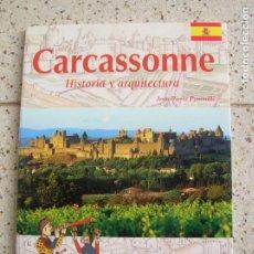 Livres anciens: LIBRO DE JEAN PIERRE PANOVILLE ,CARCASONE HISTORIA Y ARQUITECTURA. Lote 168388084