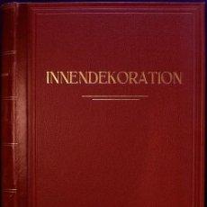 Libros antiguos: LIBRO ANTIGUO. DECORACIÓN, INTERIORISMO. INNEN-DEKORATION. 1927. GROPIUS/BAUHAUS. Lote 168458248