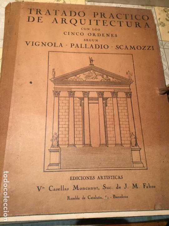 Libros antiguos: Antiguo libro tratado practico de arquitectura por Vignola Palladio Scamozzi año 1931 - Foto 2 - 168644876