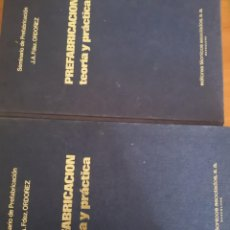 Libros antiguos: PREFABRICACION TEORÍA Y PRÁCTICA EDITORES TÉCNICOS ASOCIADOS 1974. Lote 169185408