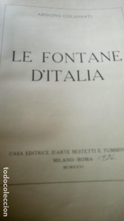 Libros antiguos: ~~~~ LE FONTANE D´ITALIA, ARDUINO COLASANTI - CASA EDITRICE D´ARTE BESTETTI &TVMMINELLI-MILANO ~~~~ - Foto 2 - 169199220