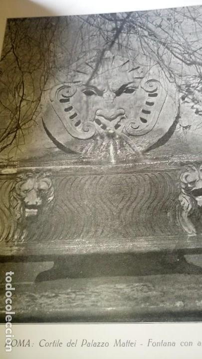 Libros antiguos: ~~~~ LE FONTANE D´ITALIA, ARDUINO COLASANTI - CASA EDITRICE D´ARTE BESTETTI &TVMMINELLI-MILANO ~~~~ - Foto 8 - 169199220