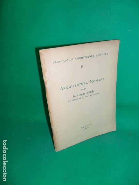 ARQUITECTURA ROMANA, A. GARCÍA BELLIDO, MADRID, 1929 (Libros Antiguos, Raros y Curiosos - Bellas artes, ocio y coleccion - Arquitectura)