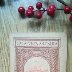 Libros antiguos: CATALUNYA ARTÍSTICA. PALMA DE MALLORCA. Lote 170503680