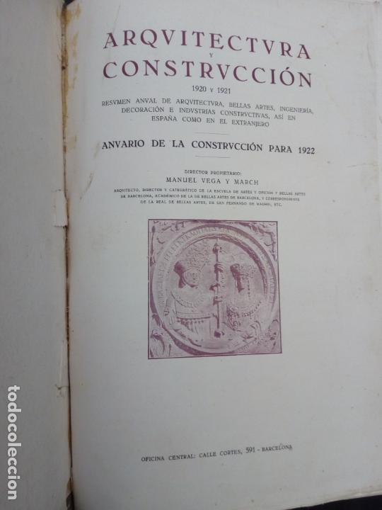 ARQUITECTURA Y CONSTRUCCIÓN 1920-1921 VEGA Y MARCH (Libros Antiguos, Raros y Curiosos - Bellas artes, ocio y coleccion - Arquitectura)