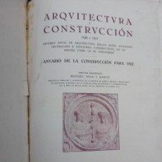 Libros antiguos: ARQUITECTURA Y CONSTRUCCIÓN 1920-1921 VEGA Y MARCH. Lote 170530200