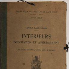 Libros antiguos: CATÁLOGO INTÉRIEURS DÉCORATION ET AMEUBLEMENT HOTELS PARTICULIERS. P.P S XX.. Lote 171099173
