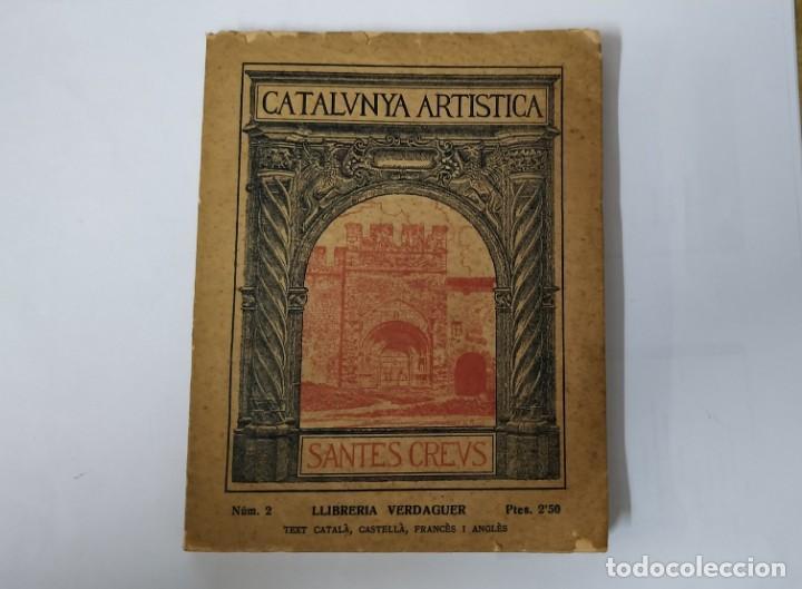 CATALUNYA ARTISTICA - SANTES CREUS - NUM.2 - 1929 (Libros Antiguos, Raros y Curiosos - Bellas artes, ocio y coleccion - Arquitectura)