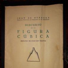 Libros antiguos: DISCURSO DE LA FIGURA CUBICA JUAN DE HERRERA 1935. Lote 171772818