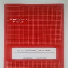 Libros antiguos: MONOGRAFIAS INTEMAC - PREFABRICACIÓN DE EDIFICIOS Y NAVES INDUSTRIALES. Lote 172070419