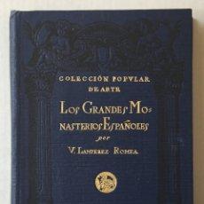 Libros antiguos: LOS GRANDES MONASTERIOS ESPAÑOLES. - LAMPÉREZ Y ROMEA, VICENTE. - MADRID, 1920.. Lote 172083709
