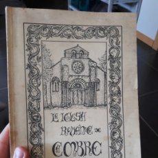 Libros antiguos: LA IGLESIA ROMANICA DE CAMBRE, MARGARITA VILA DE VILA, ED. AYTO. DE CAMBRE, 1986. Lote 172154780