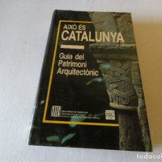 Libros antiguos: LIBRO AIXO ES CATALUNYA GUIA DEL PATRIMONI ARQUITECTONIC. Lote 173961982